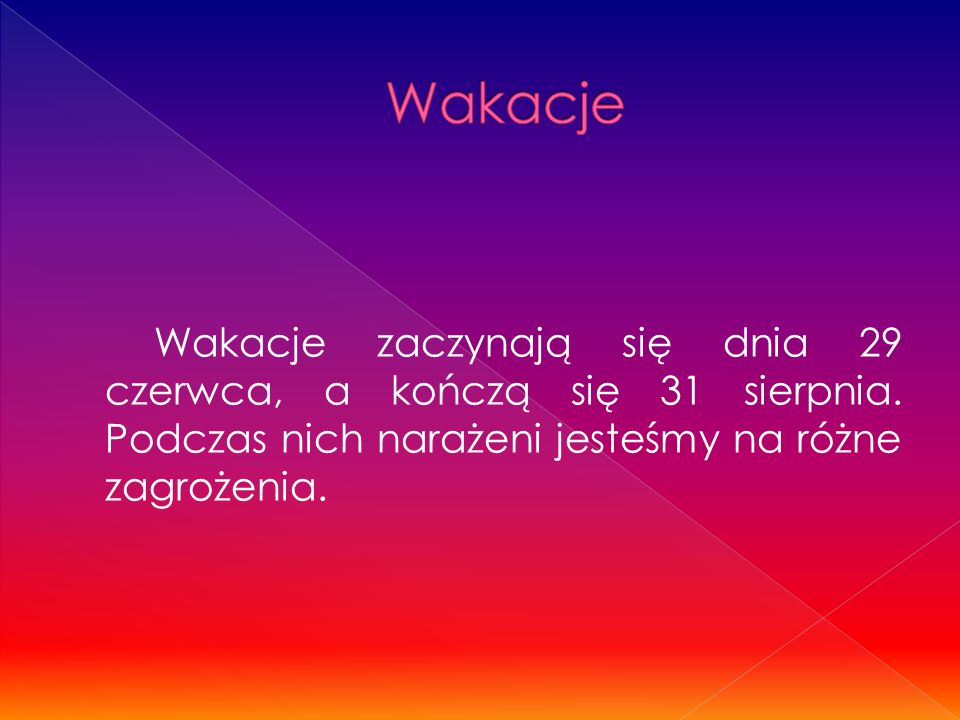 Pamiętaj!!.Klimat polski jest zmienny, znany jako przejściowy.