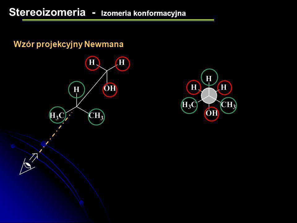 Stereoizomeria - Izomeria konformacyjna Wzór perspektywiczny (konikowy)
