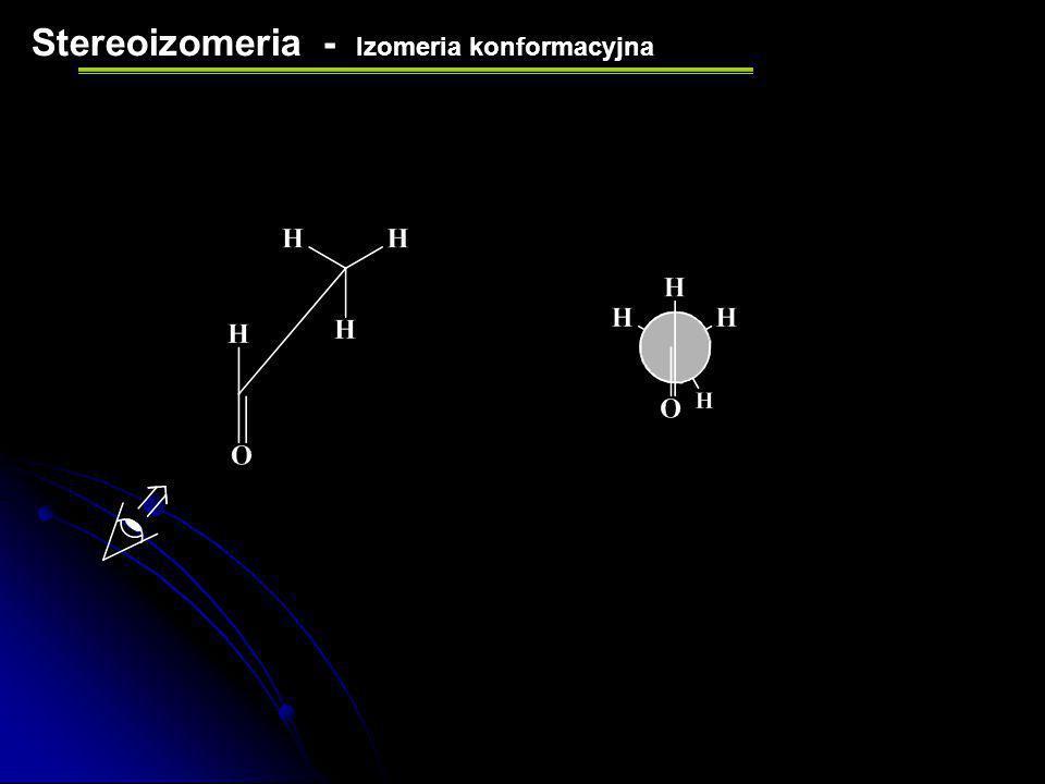 Stereoizomeria - Izomeria konformacyjna Wzór projekcyjny Newmana
