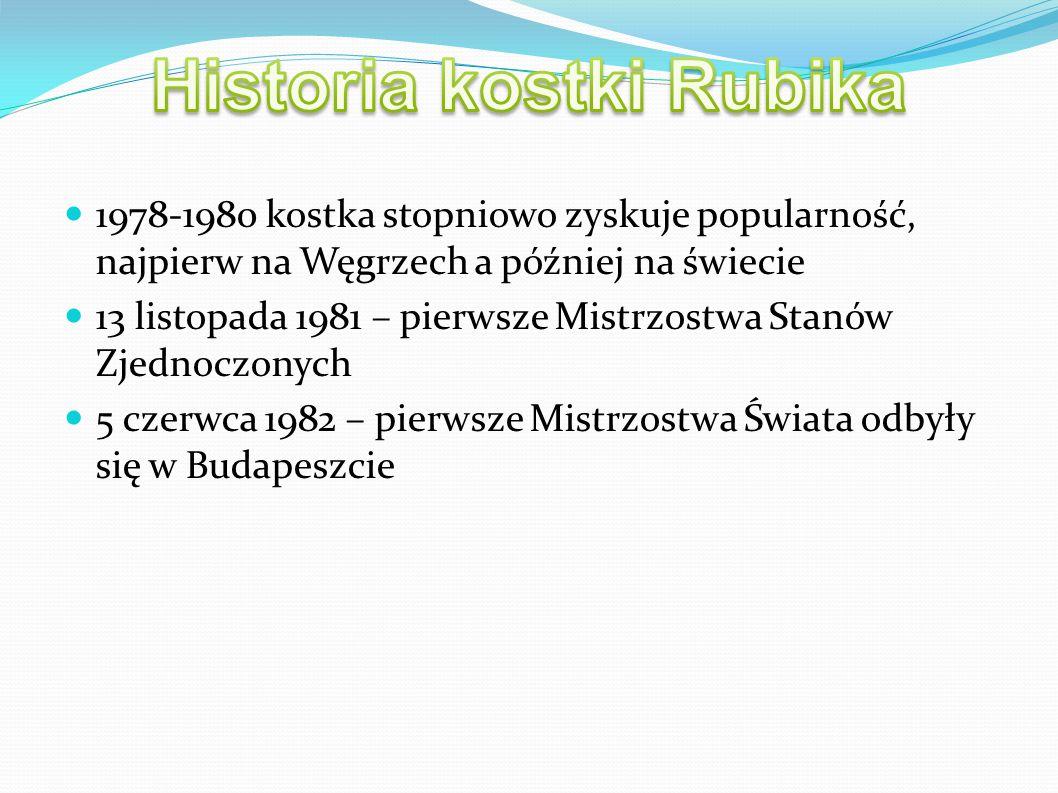 1978-1980 kostka stopniowo zyskuje popularność, najpierw na Węgrzech a później na świecie 13 listopada 1981 – pierwsze Mistrzostwa Stanów Zjednoczonyc
