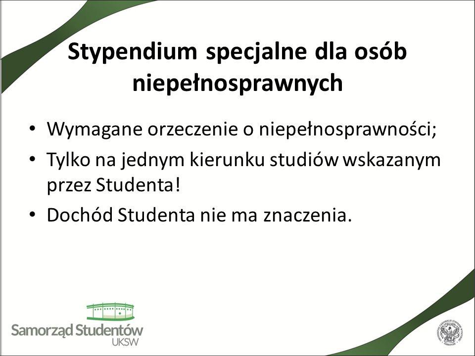 Stypendium specjalne dla osób niepełnosprawnych Wymagane orzeczenie o niepełnosprawności; Tylko na jednym kierunku studiów wskazanym przez Studenta! D