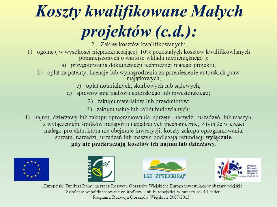 Koszty kwalifikowane Małych projektów (c.d.): 2.