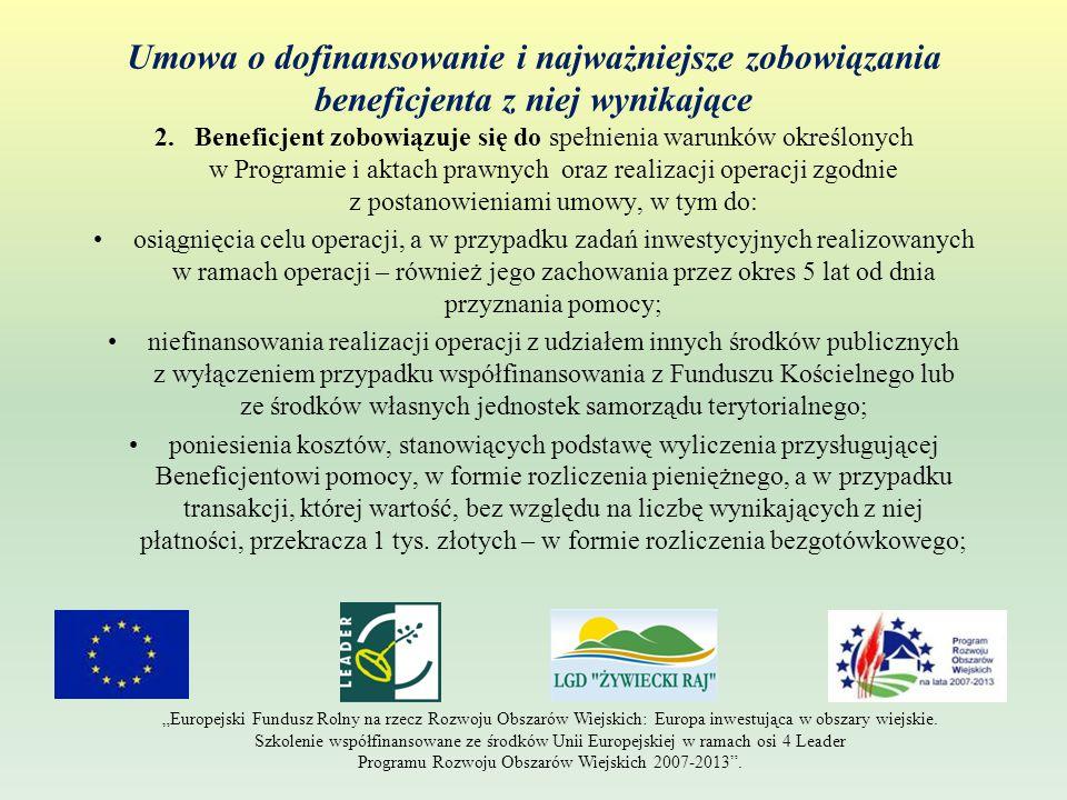 Umowa o dofinansowanie i najważniejsze zobowiązania beneficjenta z niej wynikające 2.