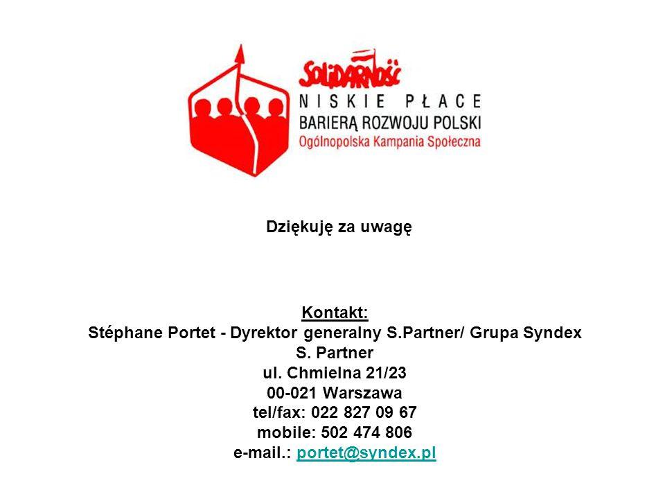 Kontakt: Stéphane Portet - Dyrektor generalny S.Partner/ Grupa Syndex S. Partner ul. Chmielna 21/23 00-021 Warszawa tel/fax: 022 827 09 67 mobile: 502