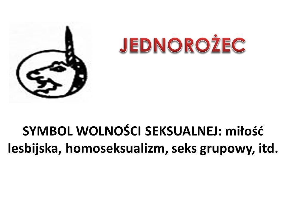 SYMBOL WOLNOŚCI SEKSUALNEJ: miłość lesbijska, homoseksualizm, seks grupowy, itd.