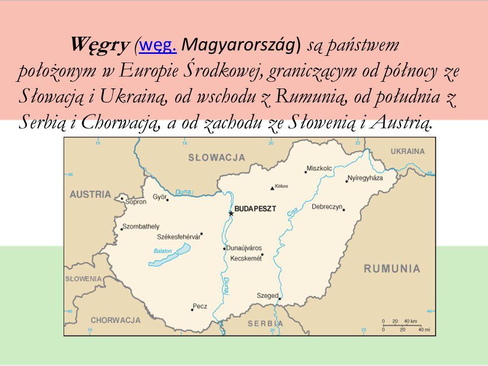 Węgry ( węg. Magyarország) są państwem położonym w Europie Środkowej, graniczącym od północy ze Słowacją i Ukrainą, od wschodu z Rumunią, od południa