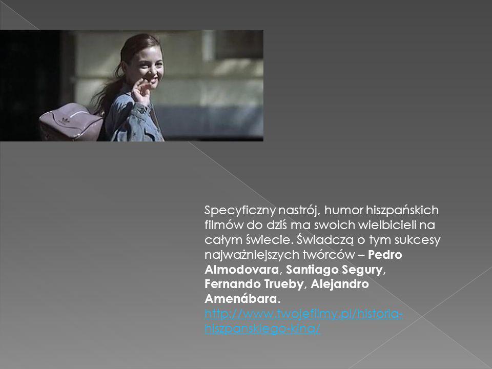 Specyficzny nastrój, humor hiszpańskich filmów do dziś ma swoich wielbicieli na całym świecie. Świadczą o tym sukcesy najważniejszych twórców – Pedro
