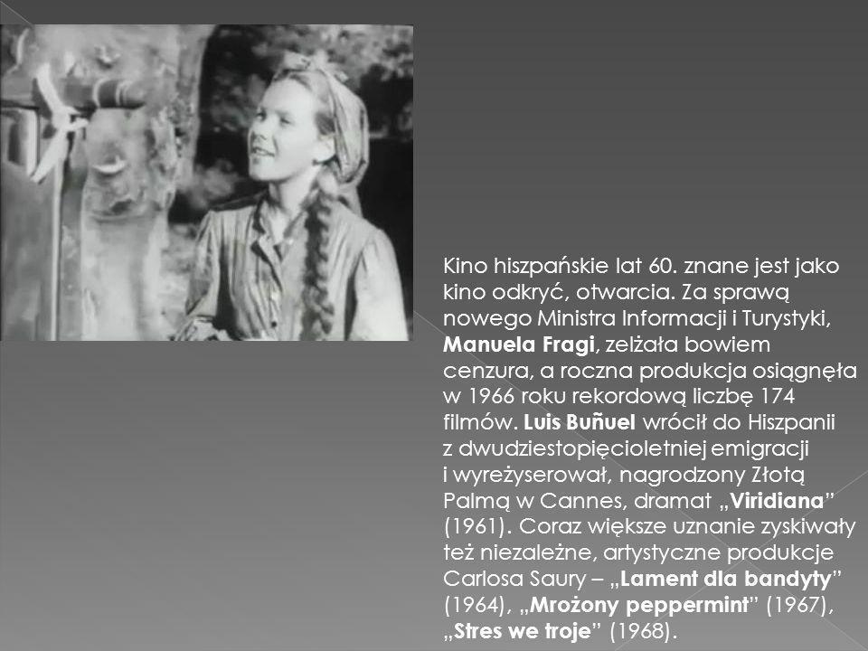 Kino hiszpańskie lat 60. znane jest jako kino odkryć, otwarcia. Za sprawą nowego Ministra Informacji i Turystyki, Manuela Fragi, zelżała bowiem cenzur