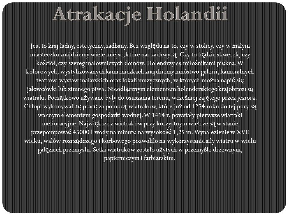 Alkmaar ma ju ż 1000 lat i słynie jako stolica ż ółtych serów.