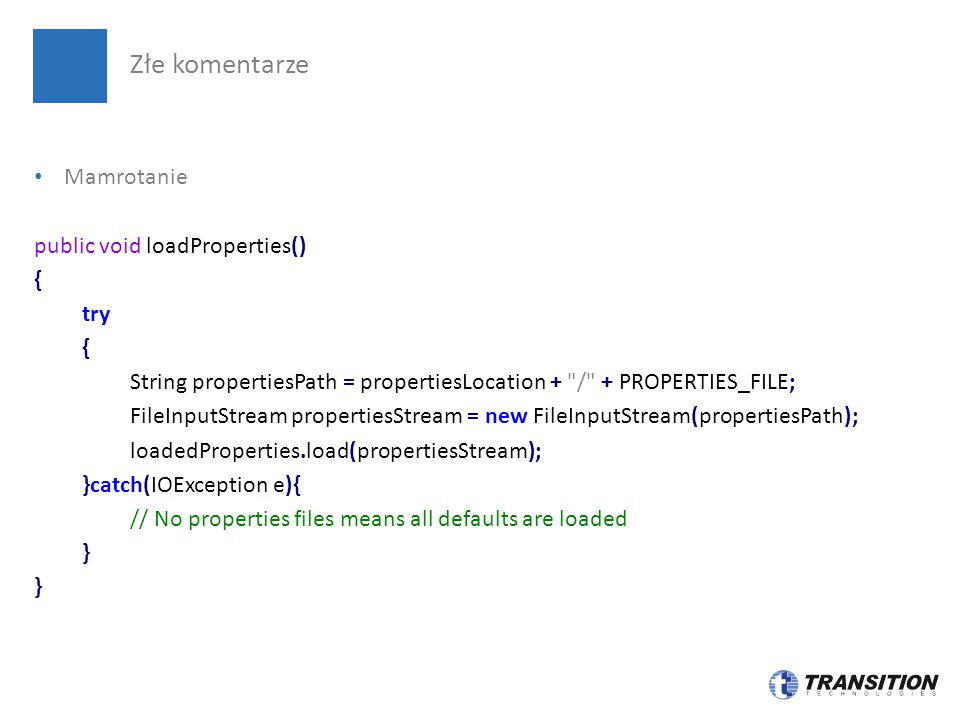 Mamrotanie public void loadProperties() { try { String propertiesPath = propertiesLocation +