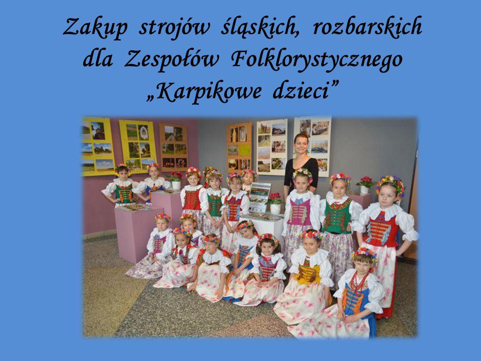 """Zakup strojów śląskich, rozbarskich dla Zespołów Folklorystycznego """"Karpikowe dzieci"""