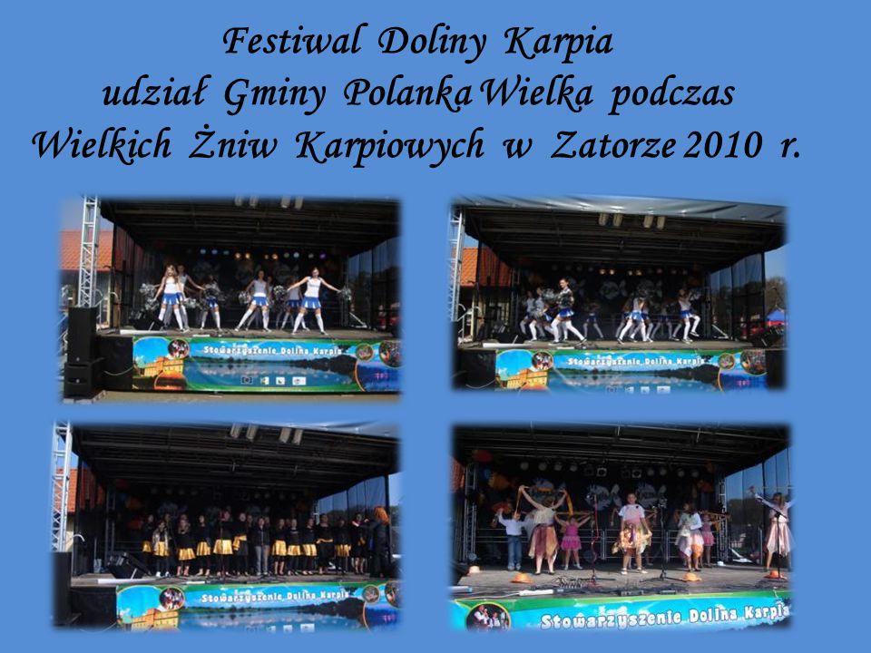 Festiwal Doliny Karpia udział Gminy Polanka Wielka podczas Wielkich Żniw Karpiowych w Zatorze 2010 r.