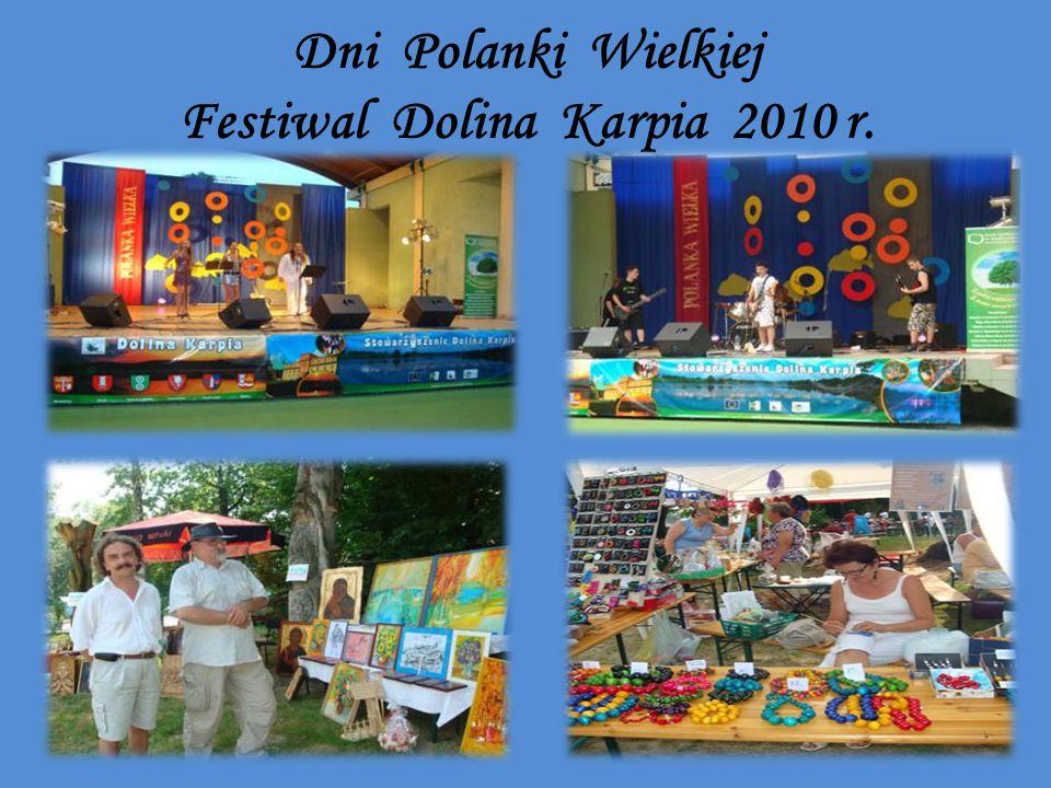 Dni Polanki Wielkiej Festiwal Dolina Karpia 2010 r.