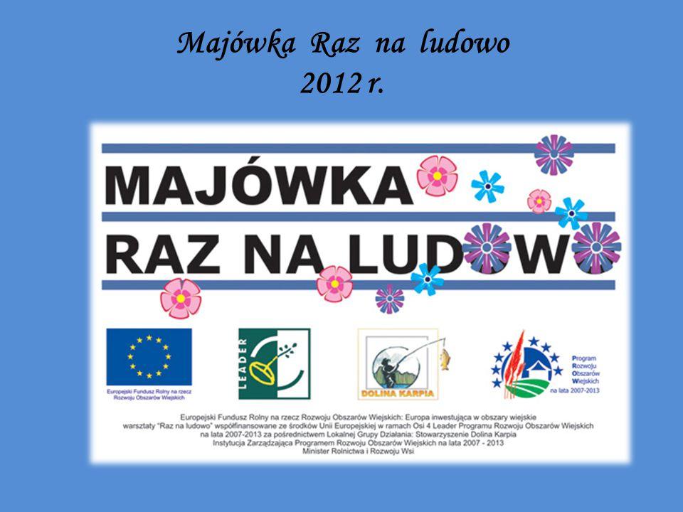 Majówka Raz na ludowo 2012 r.