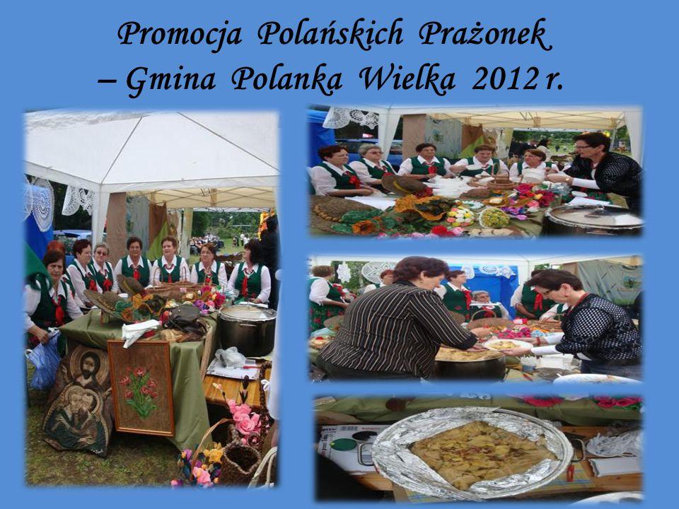 Promocja Polańskich Prażonek – Gmina Polanka Wielka 2012 r.