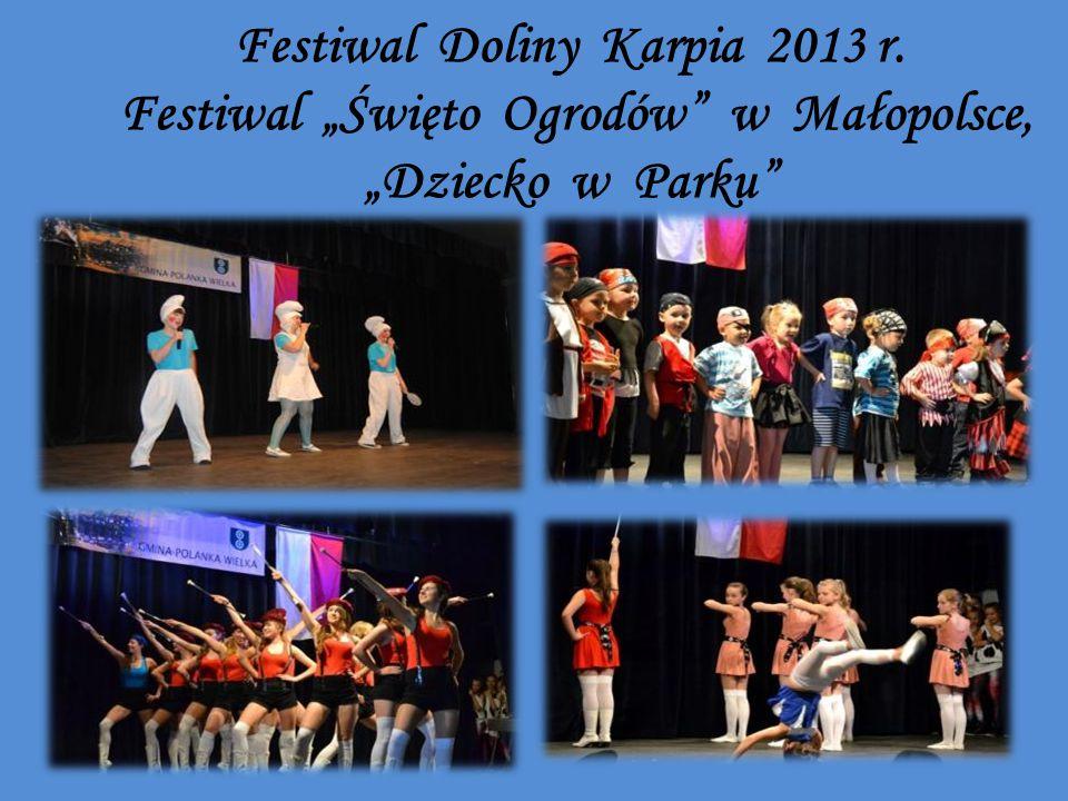 """Festiwal Doliny Karpia 2013 r. Festiwal """"Święto Ogrodów w Małopolsce, """"Dziecko w Parku"""