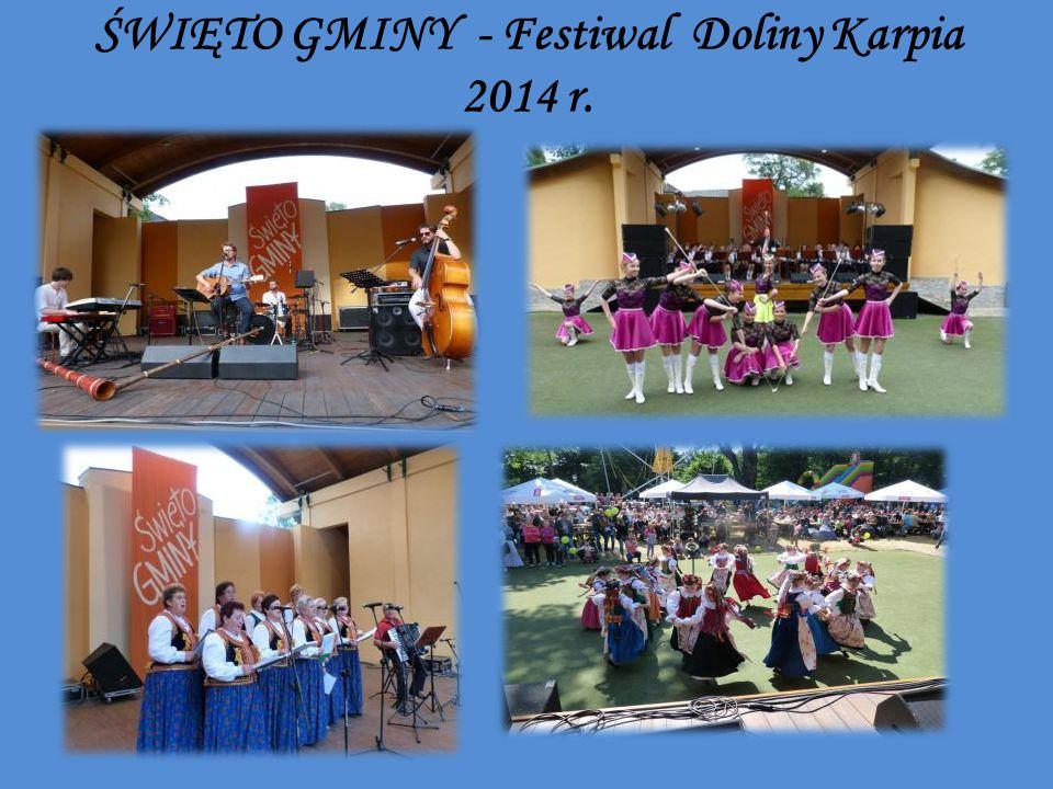 ŚWIĘTO GMINY - Festiwal Doliny Karpia 2014 r.