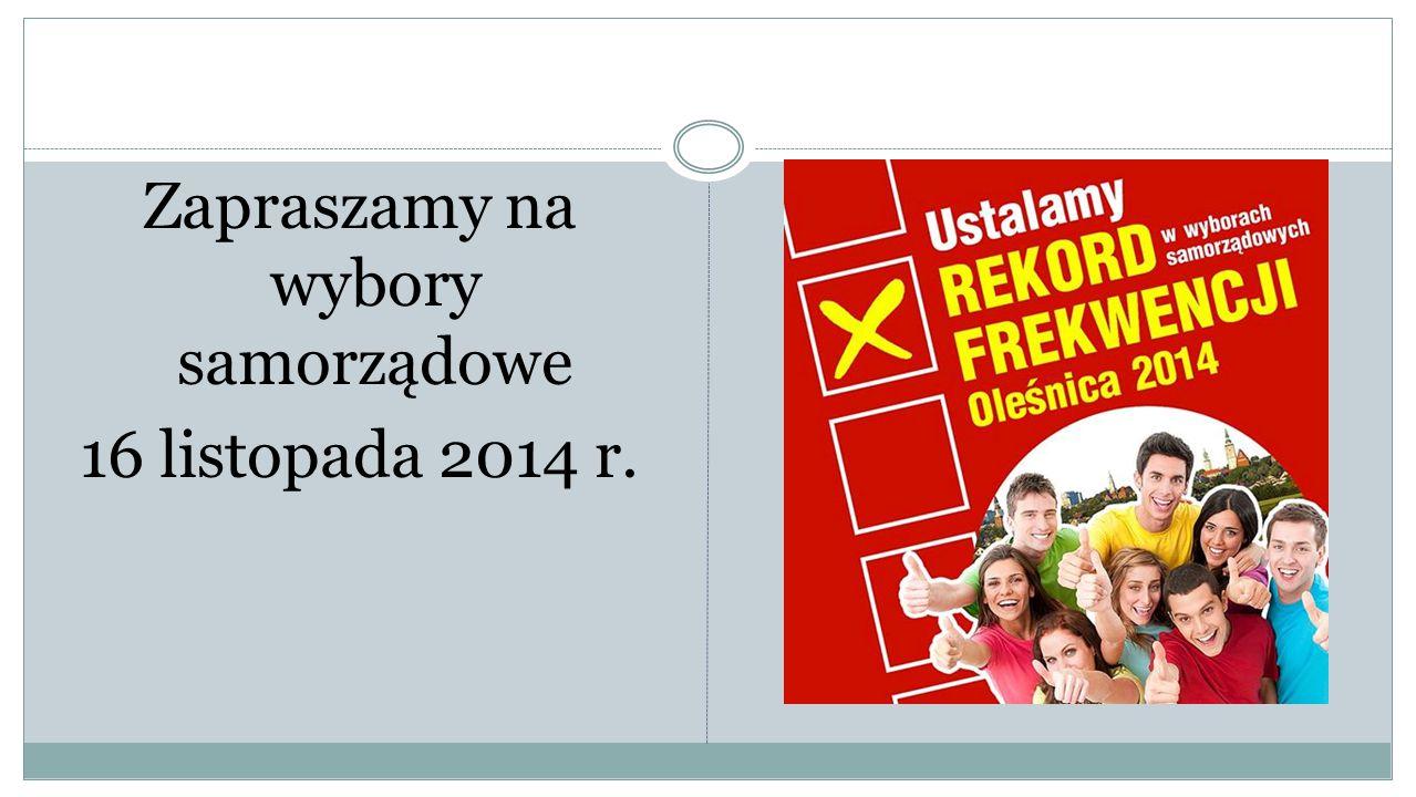 Zapraszamy na wybory samorządowe 16 listopada 2014 r.