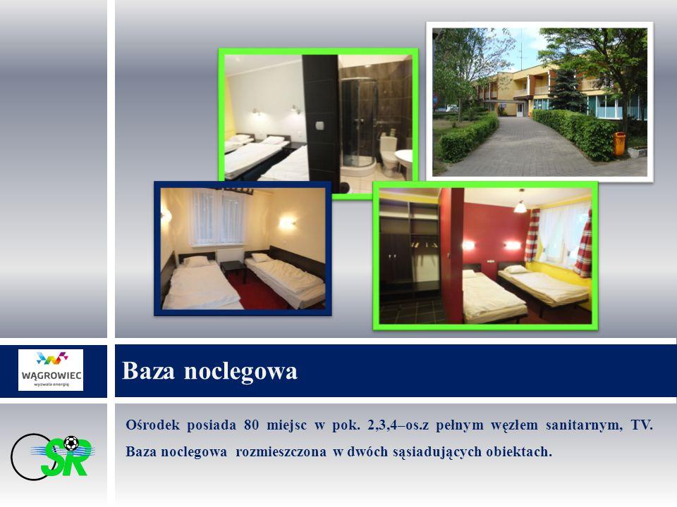 Ośrodek posiada 80 miejsc w pok. 2,3,4–os.z pełnym węzłem sanitarnym, TV. Baza noclegowa rozmieszczona w dwóch sąsiadujących obiektach. Baza noclegowa
