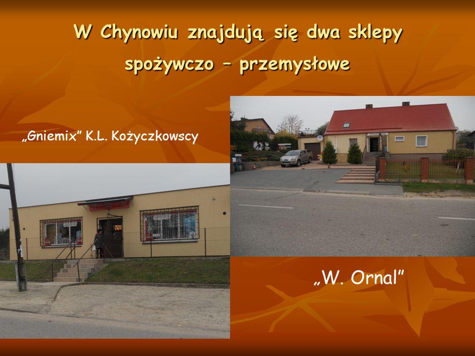 """W Chynowiu znajdują się dwa sklepy spożywczo – przemysłowe """"Gniemix"""" K.L. Kożyczkowscy """"W. Ornal"""""""