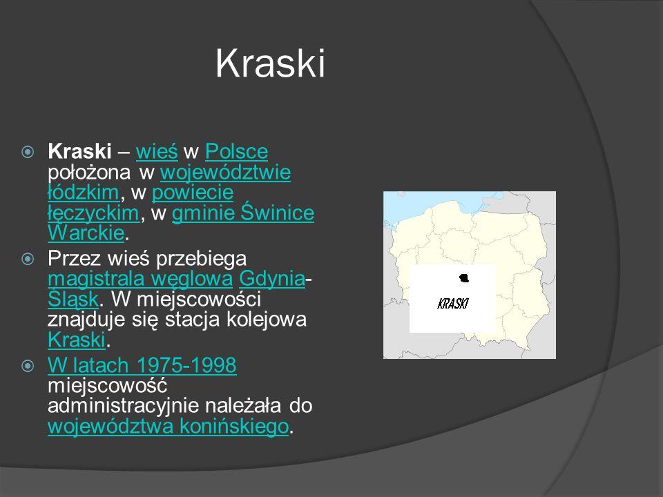 Kraski  Kraski – wieś w Polsce położona w województwie łódzkim, w powiecie łęczyckim, w gminie Świnice Warckie.wieśPolscewojewództwie łódzkimpowiecie łęczyckimgminie Świnice Warckie  Przez wieś przebiega magistrala węglowa Gdynia- Śląsk.