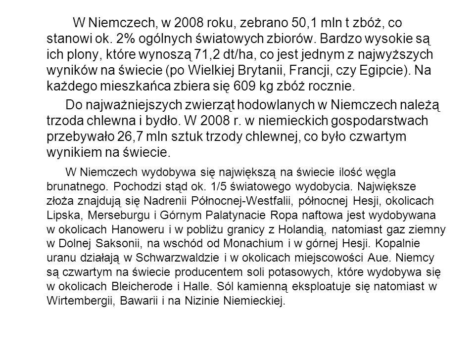 W Niemczech, w 2008 roku, zebrano 50,1 mln t zbóż, co stanowi ok. 2% ogólnych światowych zbiorów. Bardzo wysokie są ich plony, które wynoszą 71,2 dt/h
