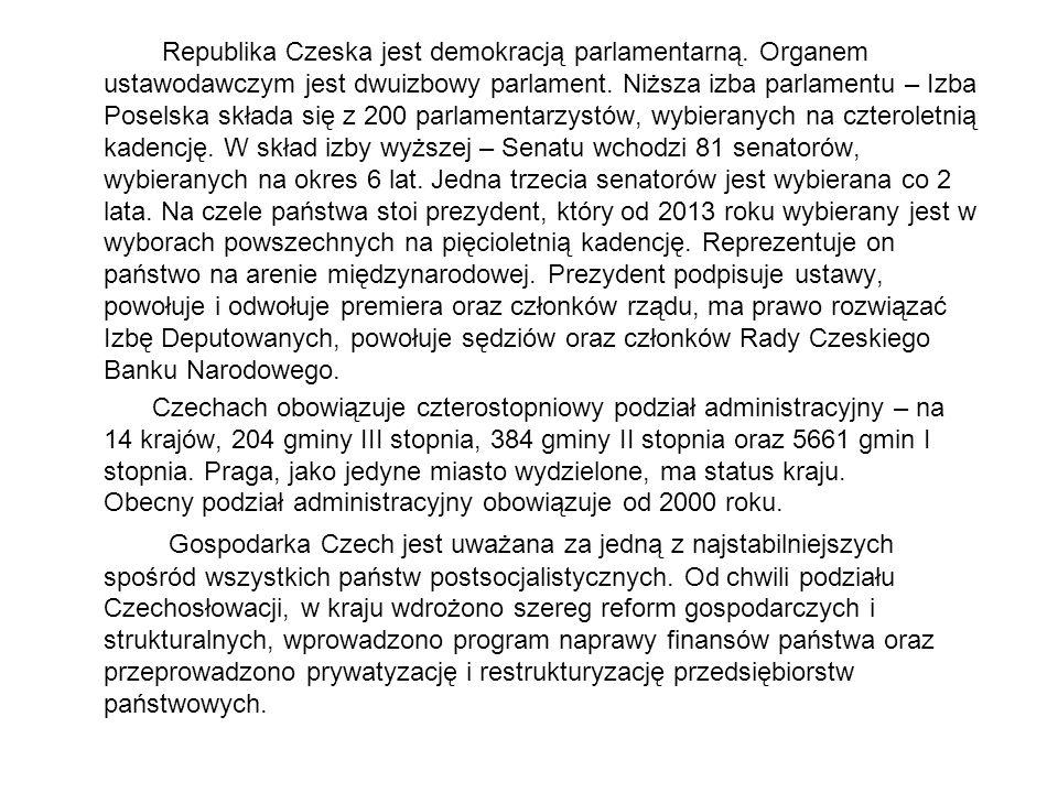 Republika Czeska jest demokracją parlamentarną. Organem ustawodawczym jest dwuizbowy parlament. Niższa izba parlamentu – Izba Poselska składa się z 20