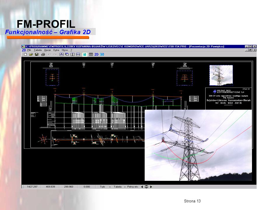 Strona 13 FM-PROFIL Funkcjonalność – Grafika 2D