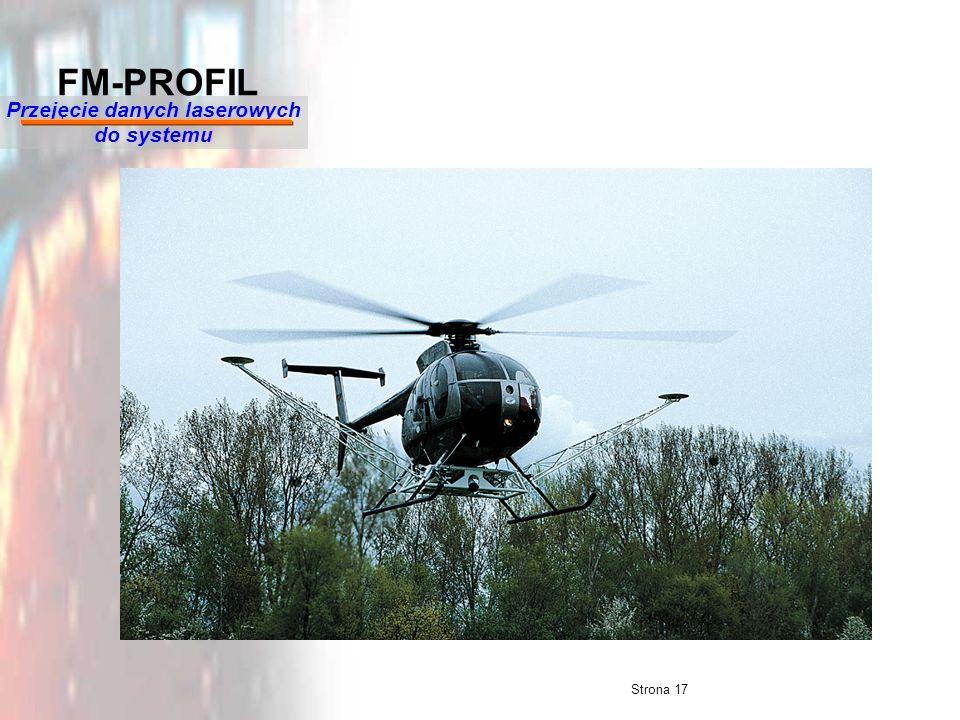 Strona 17 FM-PROFIL Przejęcie danych laserowych do systemu