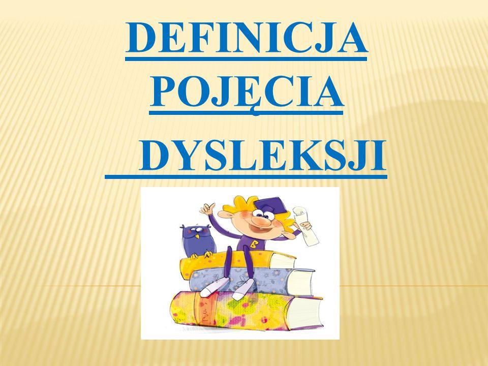 """ """"Dysleksja jest jednym z wielu różnych rodzajów trudności w uczeniu się."""