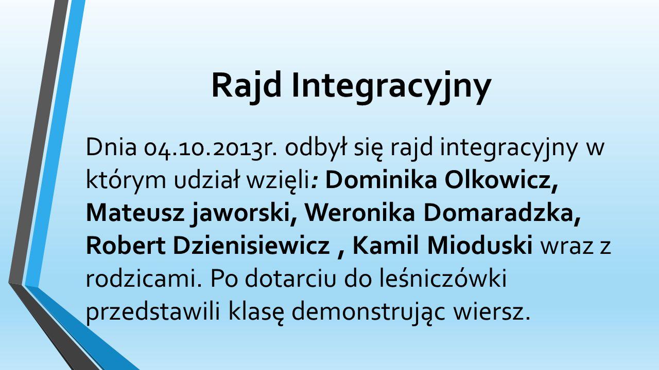 Rajd Integracyjny Dnia 04.10.2013r.
