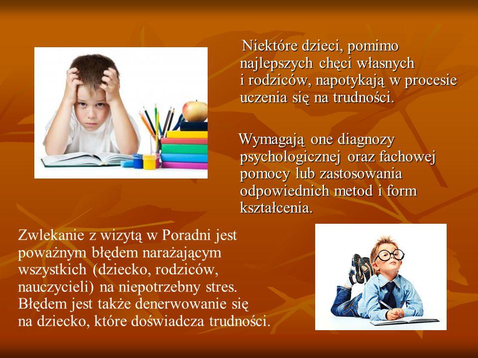 Niektóre dzieci, pomimo najlepszych chęci własnych i rodziców, napotykają w procesie uczenia się na trudności. Niektóre dzieci, pomimo najlepszych chę