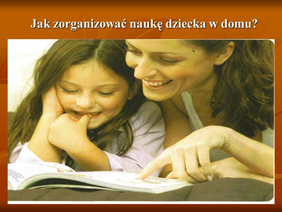 Jak zorganizować naukę dziecka w domu?
