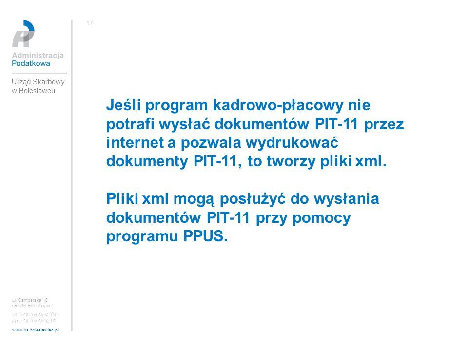 Jeśli program kadrowo-płacowy nie potrafi wysłać dokumentów PIT-11 przez internet a pozwala wydrukować dokumenty PIT-11, to tworzy pliki xml. Pliki xm