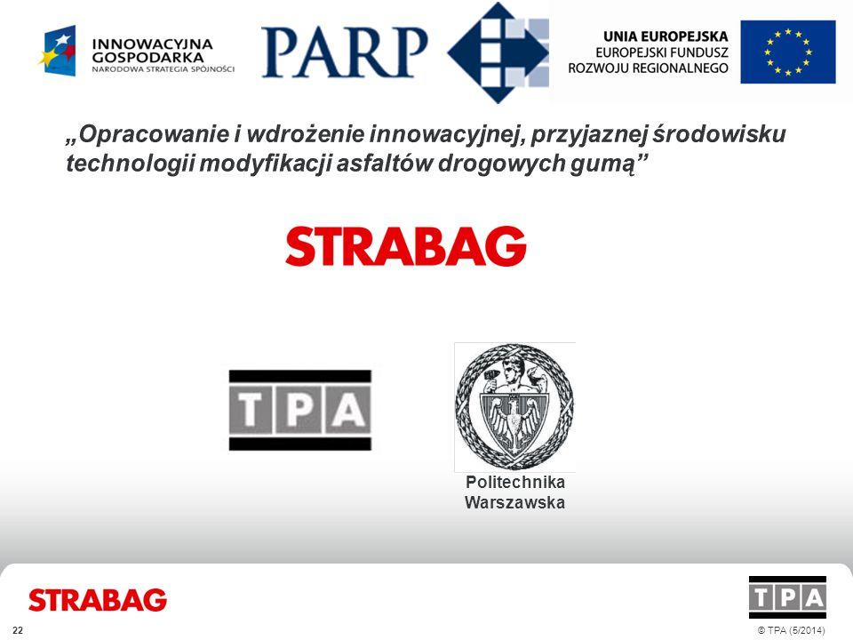 Politechnika Warszawska © TPA (5/2014)22