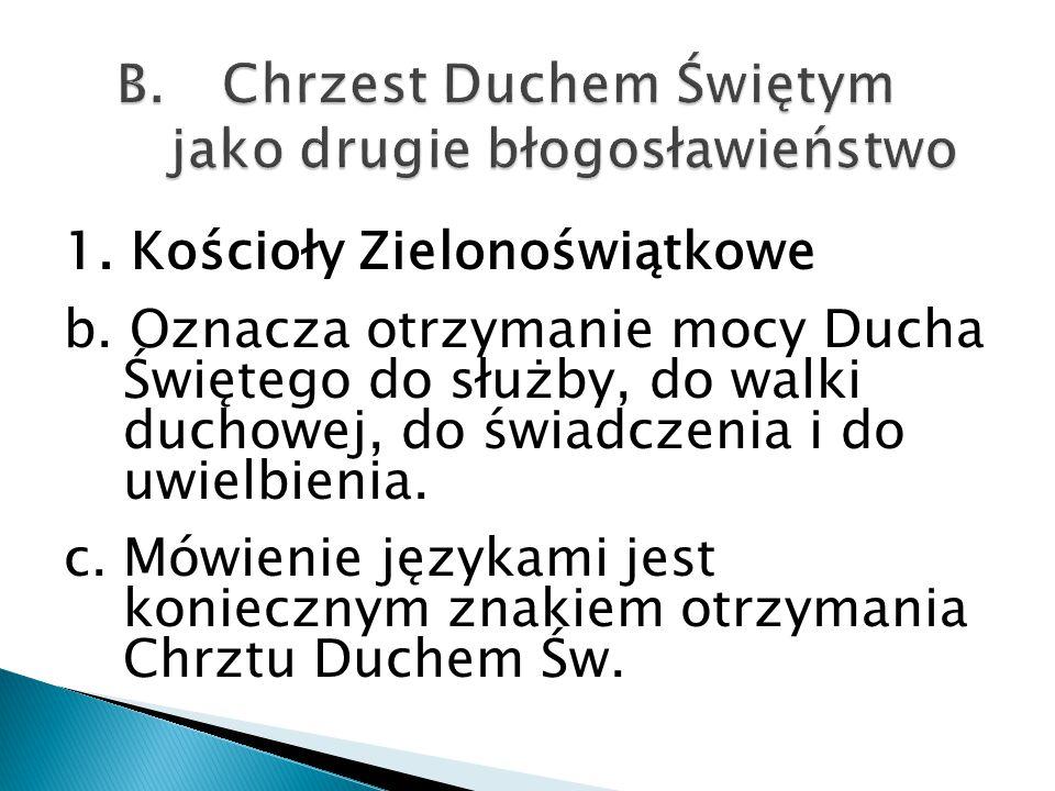 1.Kościoły Zielonoświątkowe b.