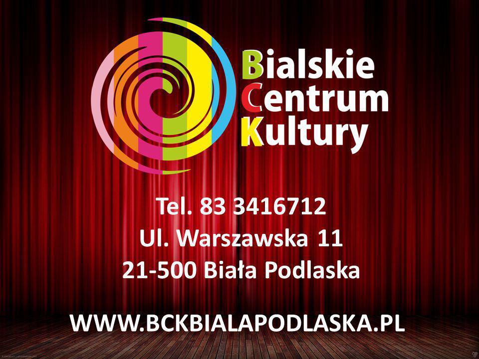 WWW.BCKBIALAPODLASKA.PL Tel. 83 3416712 Ul. Warszawska 11 21-500 Biała Podlaska