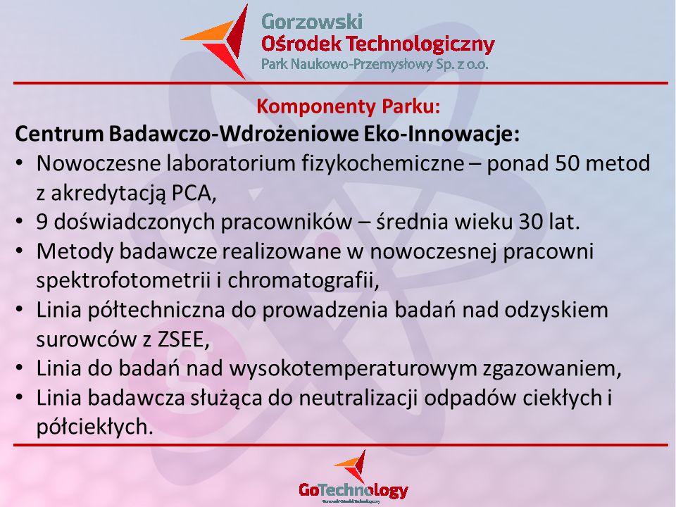 Centrum Badawczo-Wdrożeniowe Eko-Innowacje: Nowoczesne laboratorium fizykochemiczne – ponad 50 metod z akredytacją PCA, 9 doświadczonych pracowników – średnia wieku 30 lat.