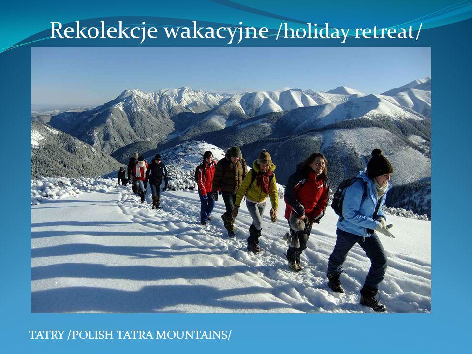 Rekolekcje wakacyjne /holiday retreat/ TATRY /POLISH TATRA MOUNTAINS/