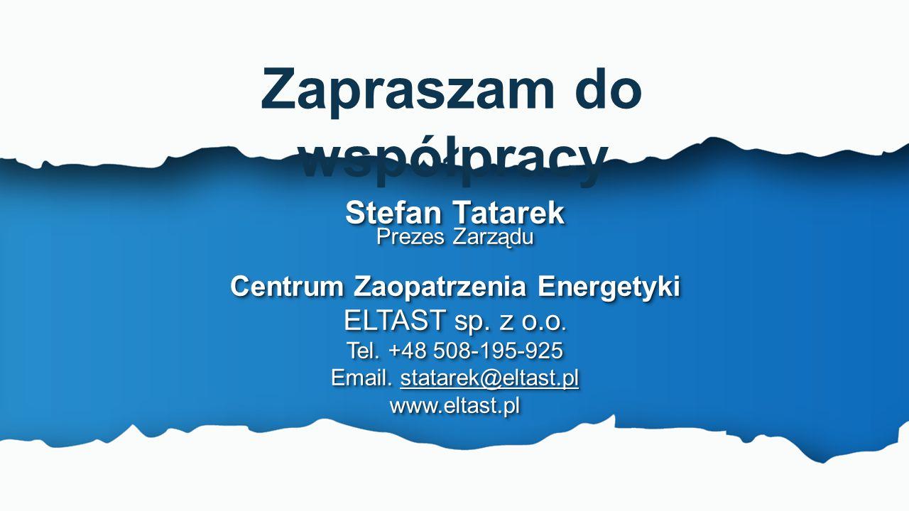 www.eltast.pl Zapraszam do współpracy Stefan Tatarek Prezes Zarządu Centrum Zaopatrzenia Energetyki ELTAST sp. z o.o. Tel. +48 508-195-925 Email. stat
