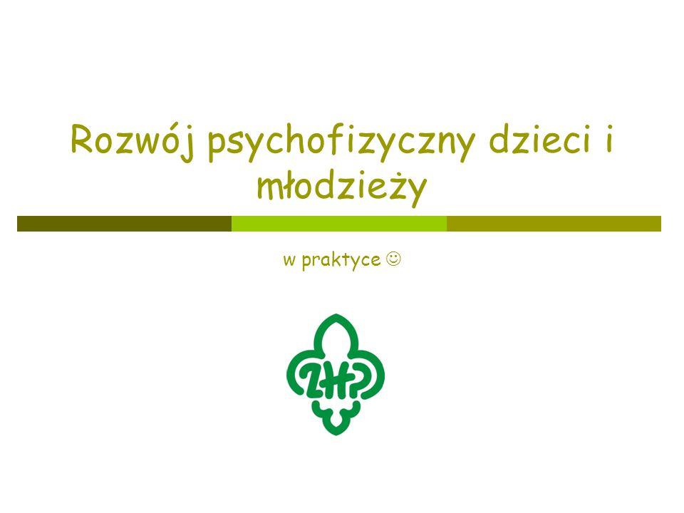 Rozwój psychofizyczny dzieci i młodzieży w praktyce