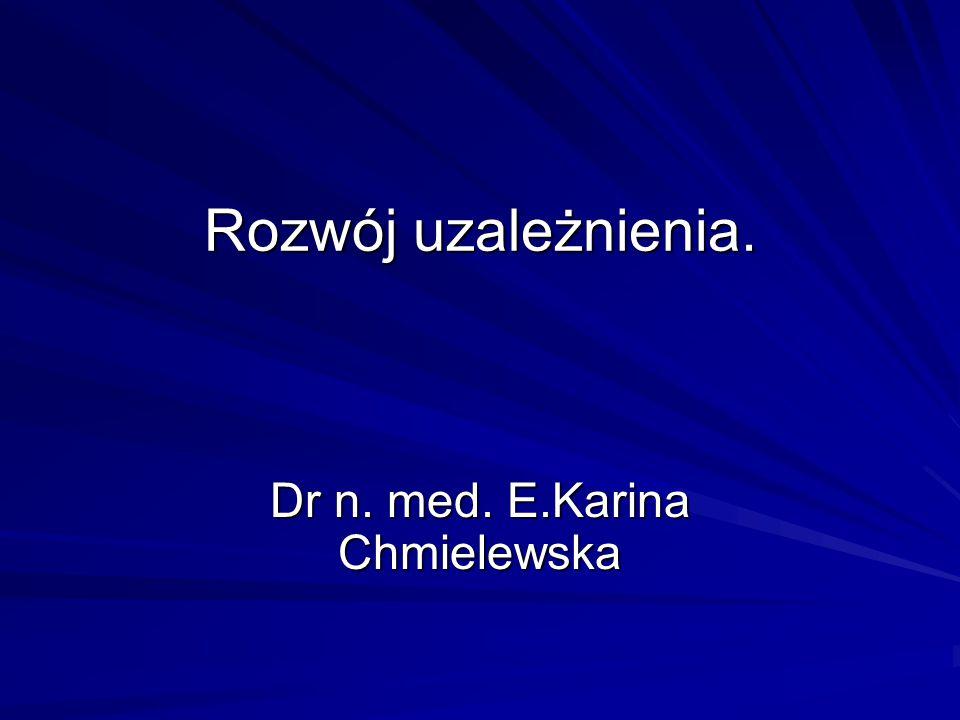 """Karina Chmielewska Etap eksperymentowania Przyjmowanie substancji: tanich, legalnych, powszechnie dostępnych, rzadko, w małych ilościach, Dochodzi do: wymiany doświadczeń z """"eksperymentu ukształtowania rytuałów"""