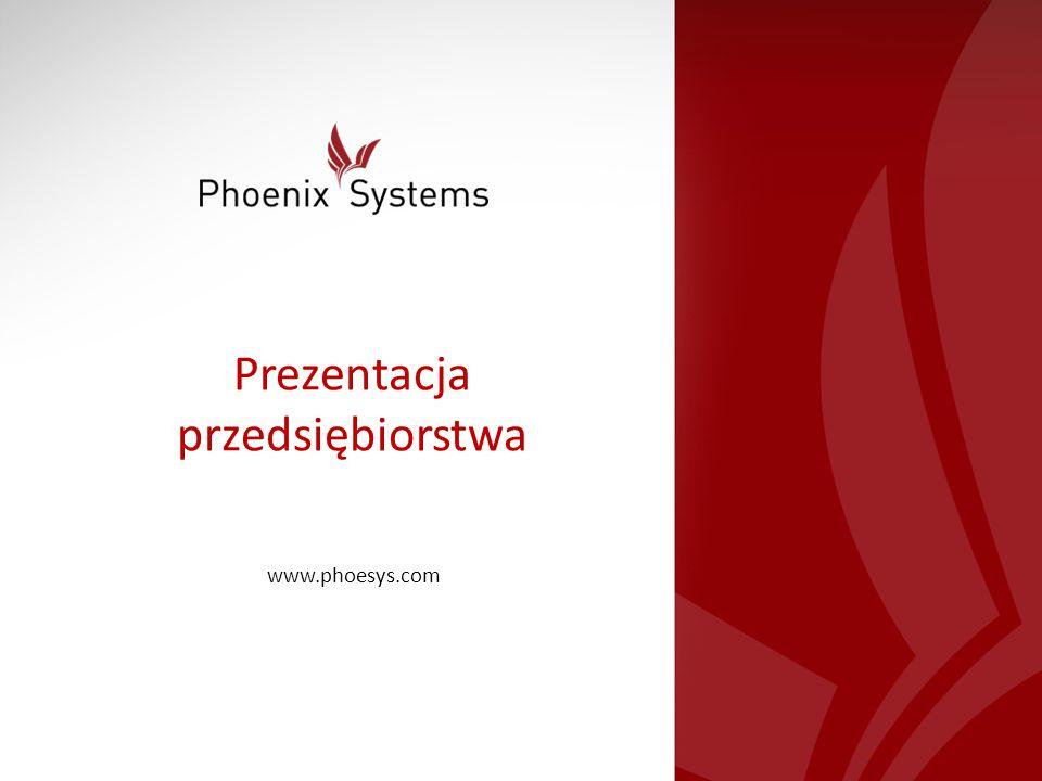 Prezentacja przedsiębiorstwa www.phoesys.com