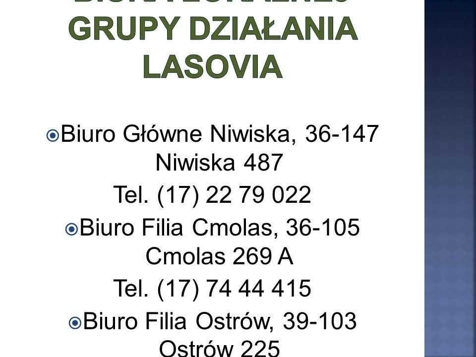  Biuro Główne Niwiska, 36-147 Niwiska 487 Tel. (17) 22 79 022  Biuro Filia Cmolas, 36-105 Cmolas 269 A Tel. (17) 74 44 415  Biuro Filia Ostrów, 39-