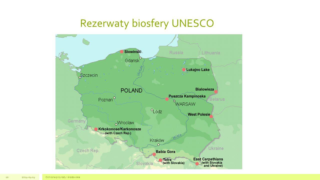 Ochrona przyrody i środowiska102014-04-14 Rezerwaty biosfery UNESCO