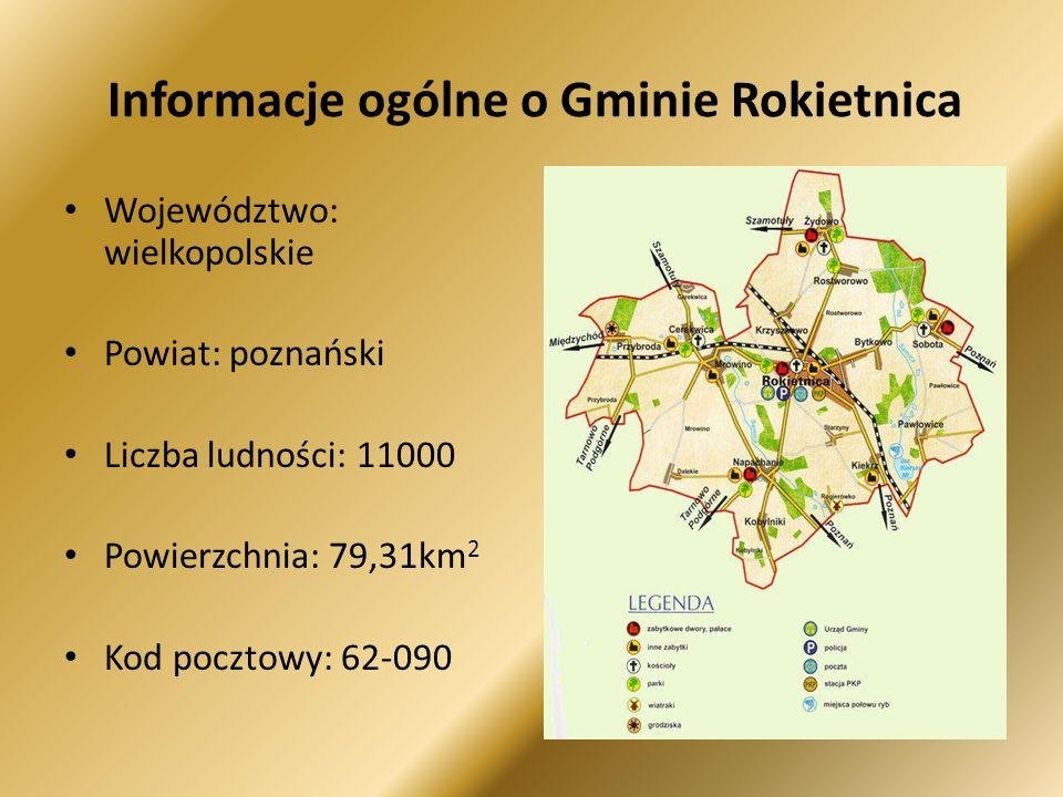 Informacje ogólne o Gminie Rokietnica Województwo: wielkopolskie Powiat: poznański Liczba ludności: 11000 Powierzchnia: 79,31km 2 Kod pocztowy: 62-090