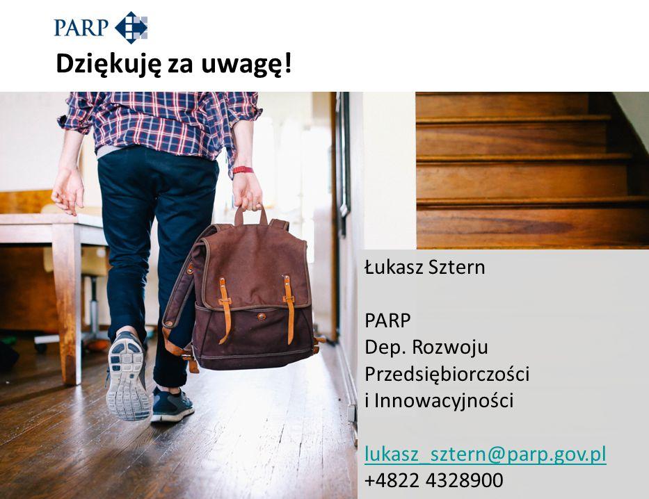Dziękuję za uwagę! Łukasz Sztern PARP Dep. Rozwoju Przedsiębiorczości i Innowacyjności lukasz_sztern@parp.gov.pl +4822 4328900