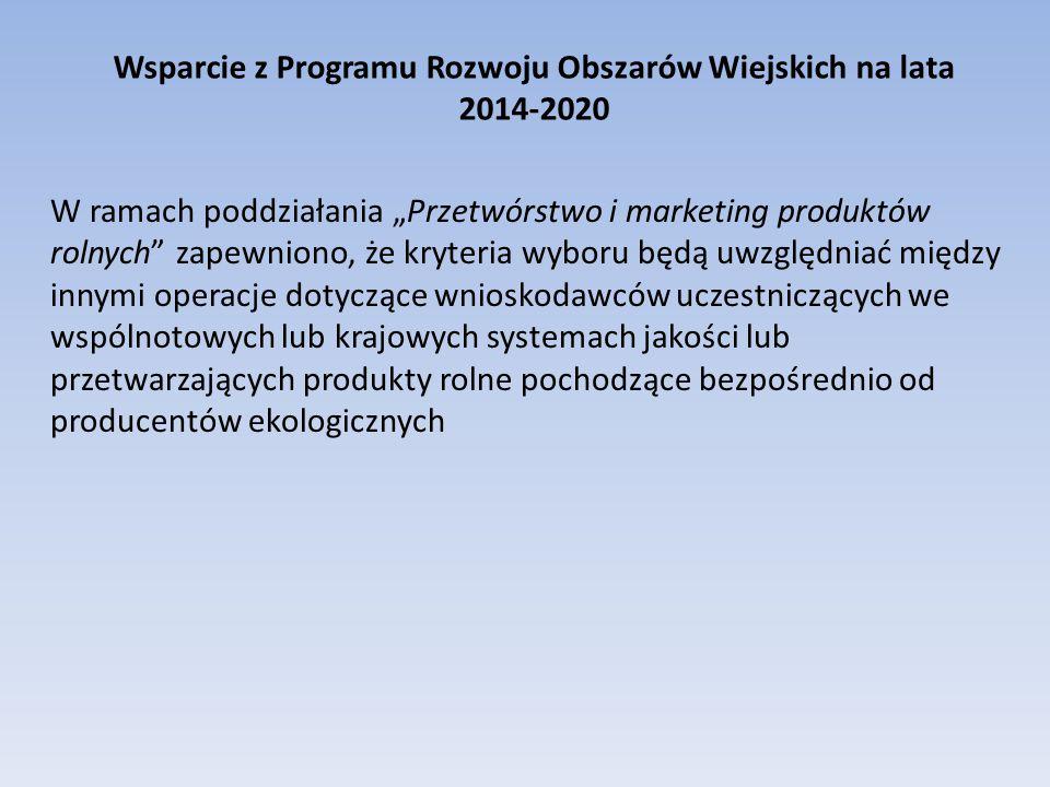 """Wsparcie z Programu Rozwoju Obszarów Wiejskich na lata 2014-2020 W ramach poddziałania """"Przetwórstwo i marketing produktów rolnych"""" zapewniono, że kry"""
