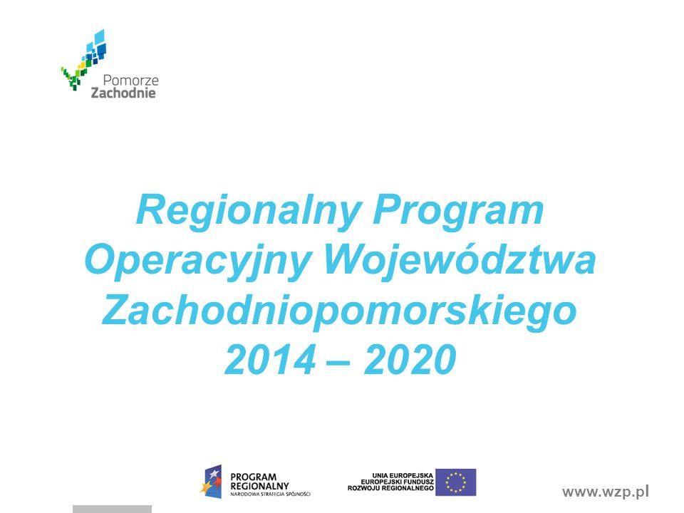 www.wzp.p l Regionalny Program Operacyjny Województwa Zachodniopomorskiego 2014 – 2020