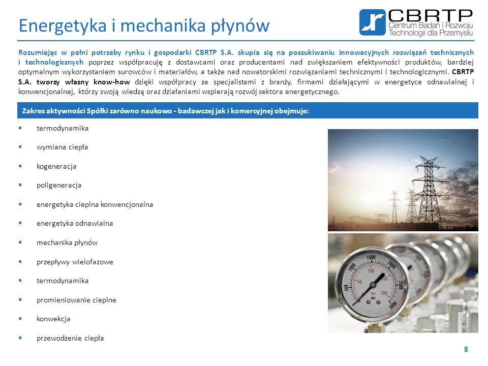 Energetyka i mechanika płynów  termodynamika  wymiana ciepła  kogeneracja  poligeneracja  energetyka cieplna konwencjonalna  energetyka odnawial